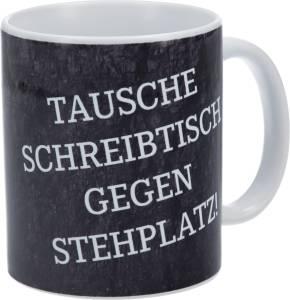 """FC Schalke 04 Tasse """"Tausche Schreibtisch gegen Stehplatz!"""""""